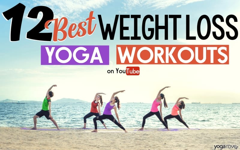 12 Beginner Weight Loss Yoga Workouts For Busy People