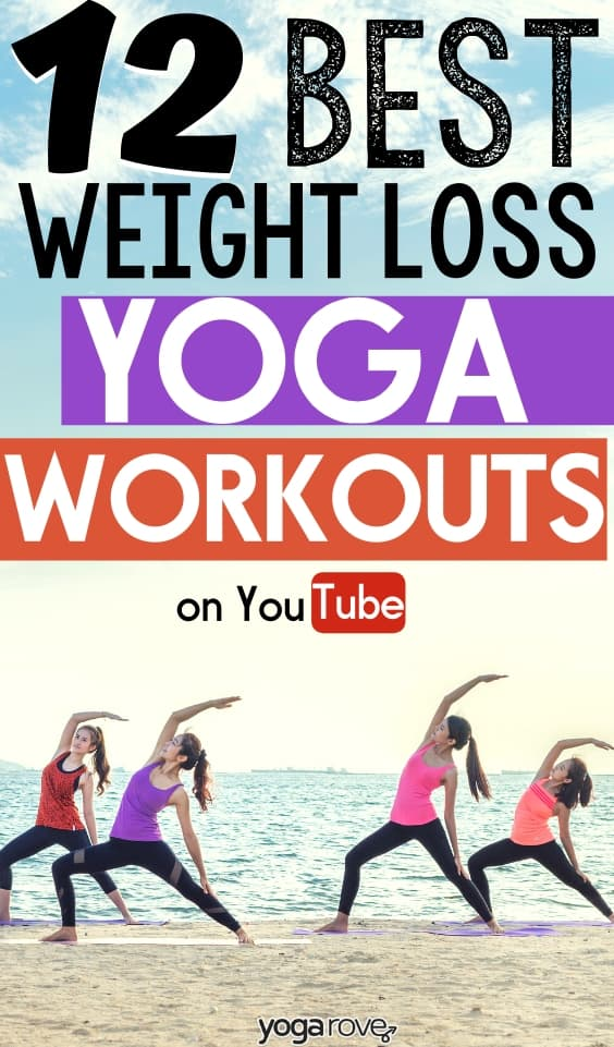Best Weight Loss Yoga Workouts on Youtube