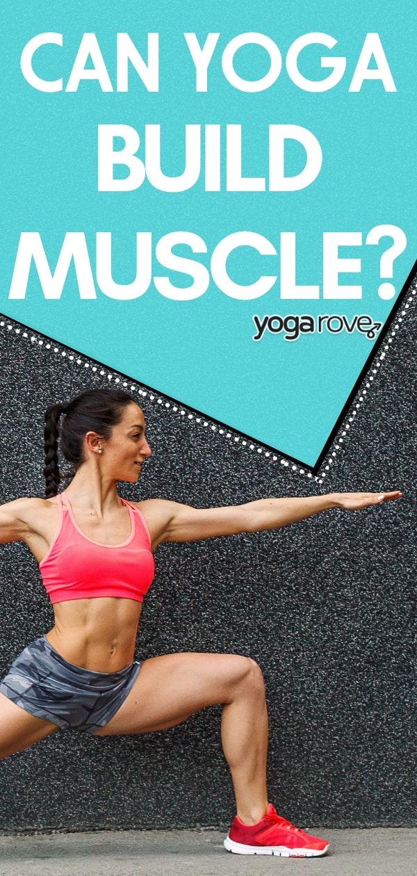 can yoga build muscle?