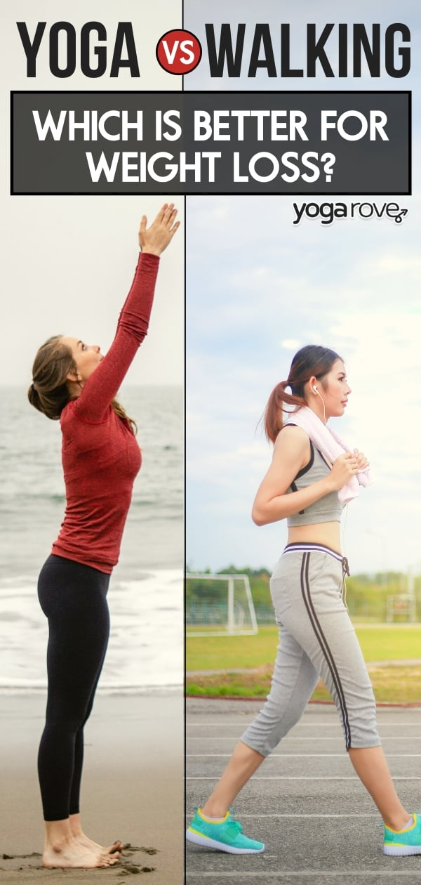 is yoga or walking better for weight loss? student doing yoga and walking- compared