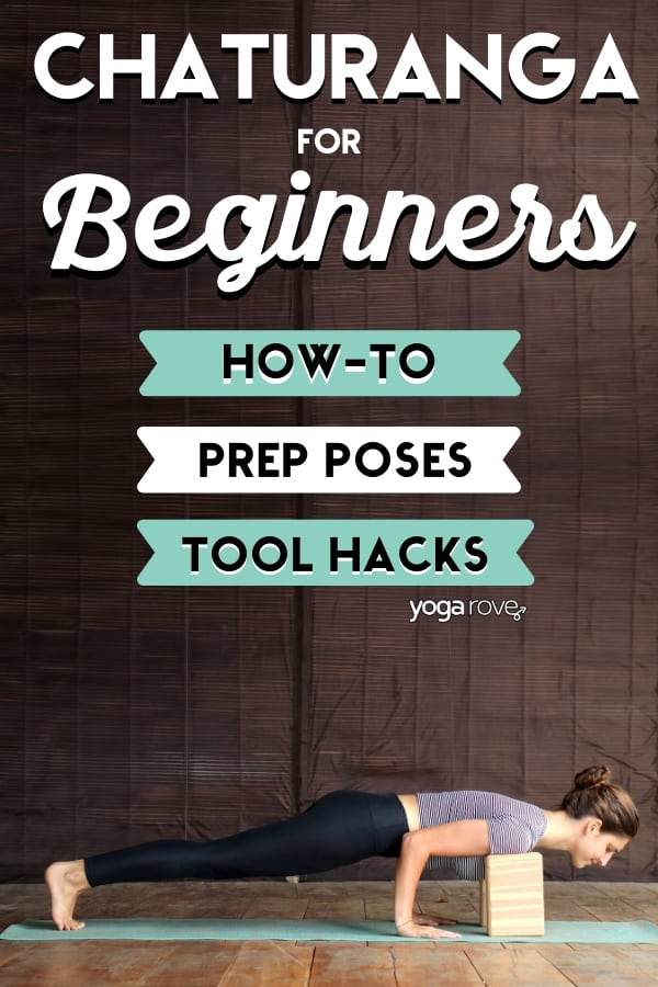 how-to, prep, and tool hacks for practicing chaturanga as a beeginner