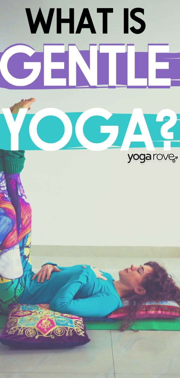 what is gentle yoga?