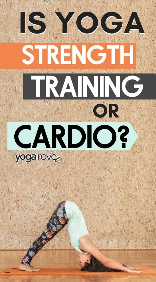 is yoga strength training or cardio?