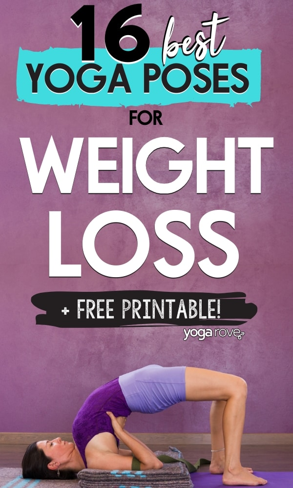 16 Best Yoga Poses For Weight Loss Free Pdf Yoga Rove