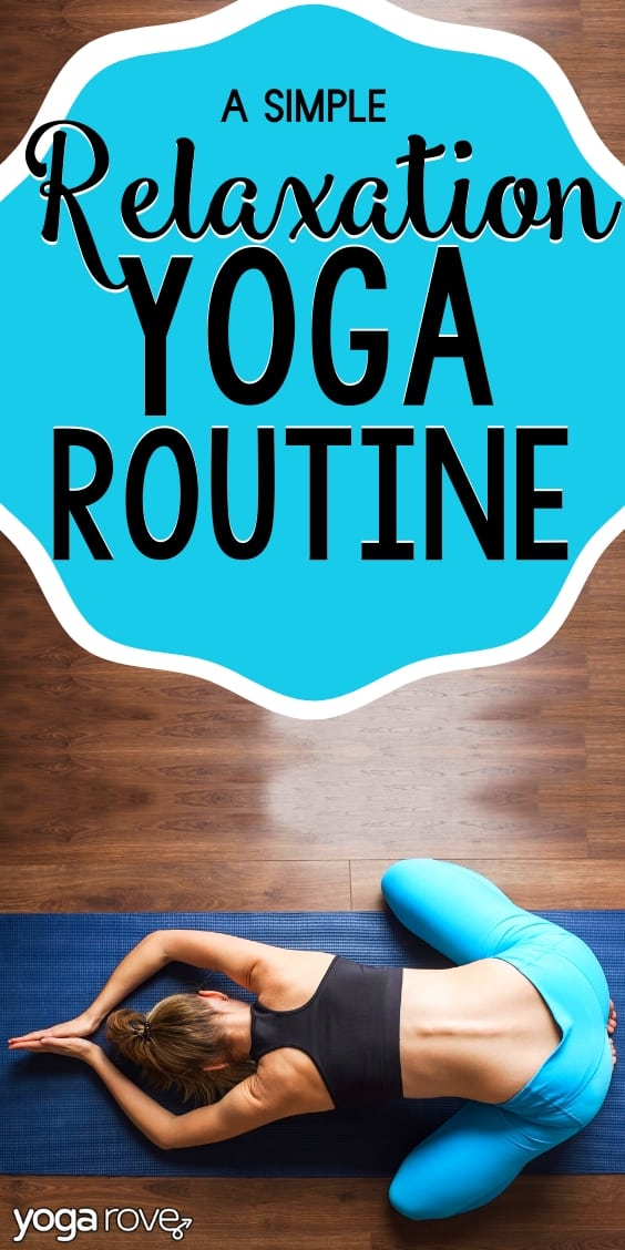 simple relaxation yoga routine