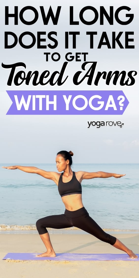 how long does it take to tone your arms with yoga?