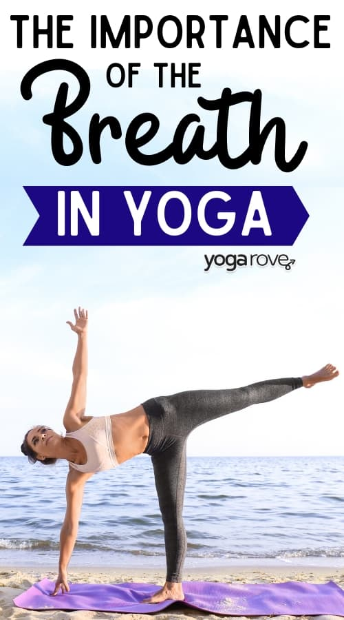 the importance of the breath in yoga