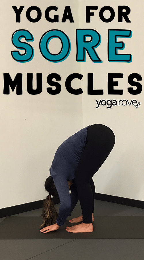 the best yoga poses for sore muscles.